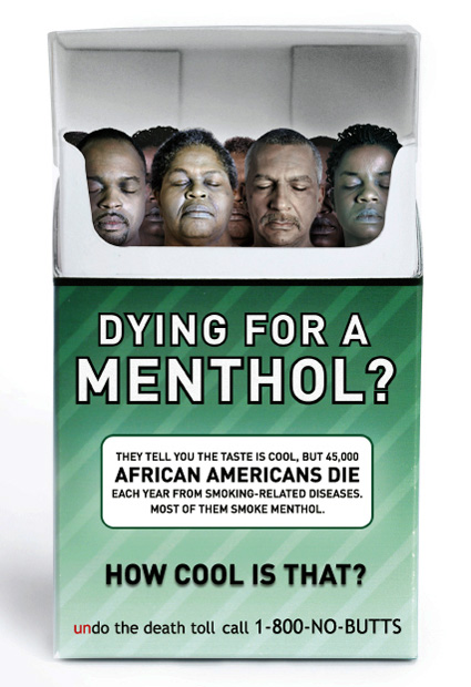 "Menthol? ""The spoonful of sugar that makes the deadly medicine these companies are selling go down."""